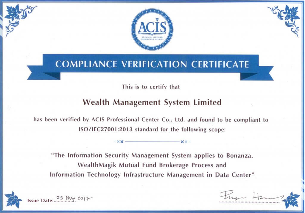 Compliant to ISO/IEC 27001:2013 Standard